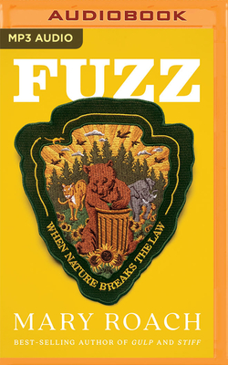 Fuzz: When Nature Breaks the Law Cover Image
