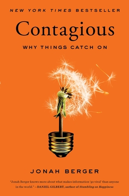 Contagious: Why Things Catch On Cover Image