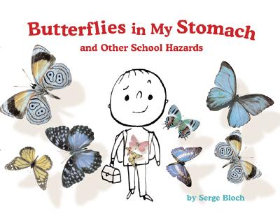 Butterflies in My Stomach and Other School Hazards Cover Image
