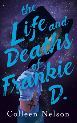 The Life and Deaths of Frankie D. Cover Image