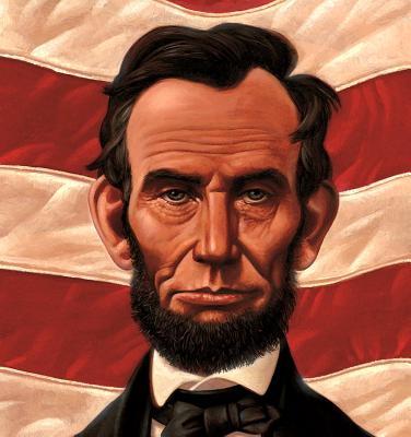 Abe's Honest Words: The Life of Abraham Lincoln (A Big Words Book #5) Cover Image
