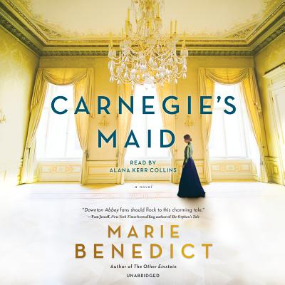 Carnegie's Maid: A Novel Cover Image