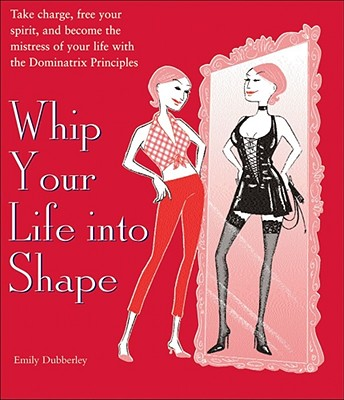 Whip Your Life Into Shape Cover