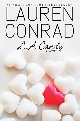 L.A. Candy (L.A. Candy Novels) Cover Image