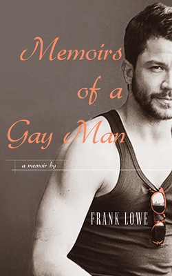 Memoirs of a Gay Man Cover Image