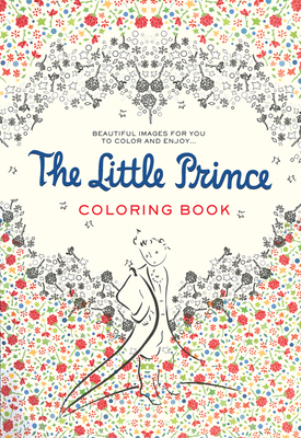 The Little Prince Coloring Book Beautiful Images For You To Color