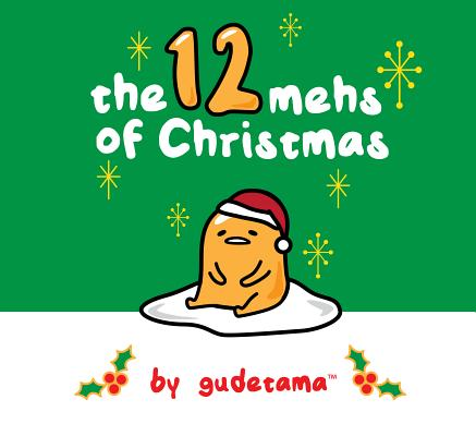 The Twelve Mehs of Christmas by Gudetama Cover Image