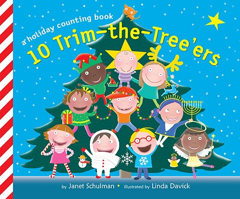 10 Trim-The-Tree'ers: A Holiday Counting Book Cover Image