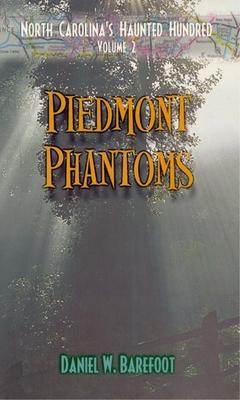 Piedmont Phantoms (North Carolina's Haunted Hundred #2) cover