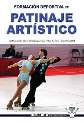 Formacion deportiva en patinaje artistico: Investigacion en el campeonato del mundo de patinaje artistico sobre ruedas. Murcia, 2006 Cover Image