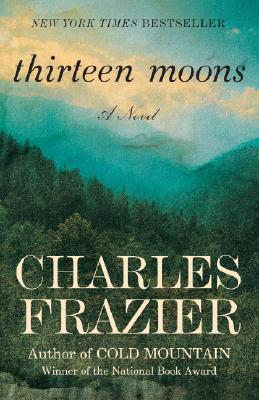 Thirteen Moons: A Novel Cover Image