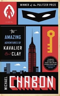 The Amazing Adventures of Kavalier & Clay (with bonus content): A Novel Cover Image