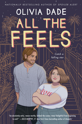 All the Feels: A Novel Cover Image