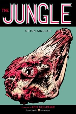 The Jungle: (Penguin Classics Deluxe Edition) Cover Image