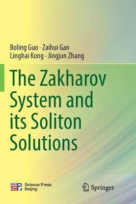 The Zakharov System and Its Soliton Solutions Cover Image