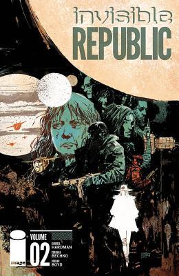 Invisible Republic, Volume 2 Cover