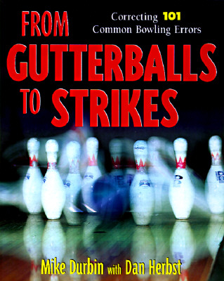 From Gutterballs to Strikes Cover Image