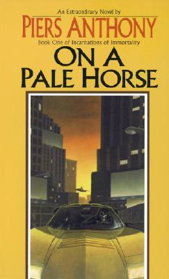 On a Pale Horse (Incarnations of Immortality #1) Cover Image