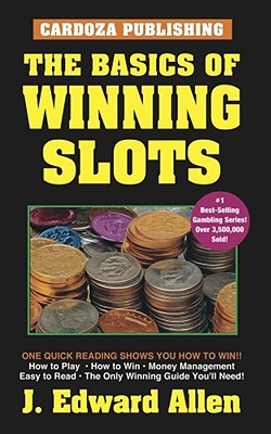The Basics of Winning Slots, 4th Edition Cover Image