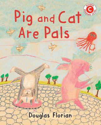 Cover for Pig and Cat Are Pals (I Like to Read)
