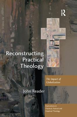 Reconstructing Practical Theology: The Impact of Globalization Cover Image