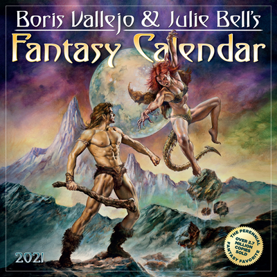 Boris Vallejo and Julie Bell's Fantasy Wall Calendar 2021 Cover Image