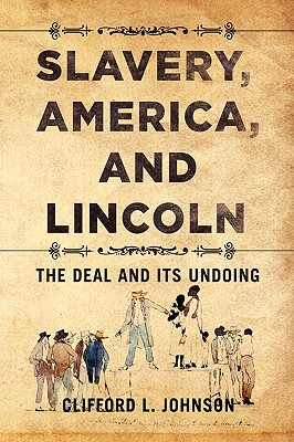 Slavery, America, and Lincoln Cover