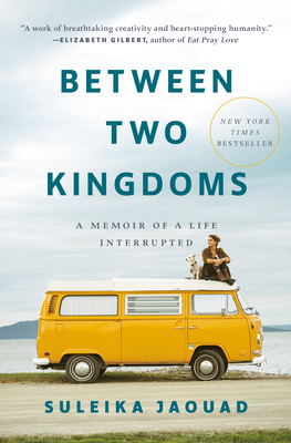 Between Two Kingdoms: A Memoir of a Life Interrupted Cover Image