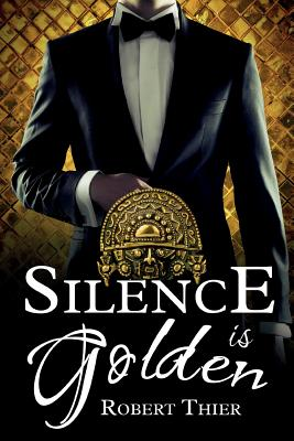 Silence is Golden (Storm and Silence Saga #3) Cover Image