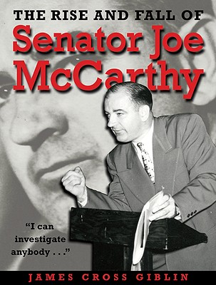 The Rise and Fall of Senator Joe McCarthy Cover