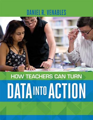 How Teachers Can Turn Data Into Action Cover Image
