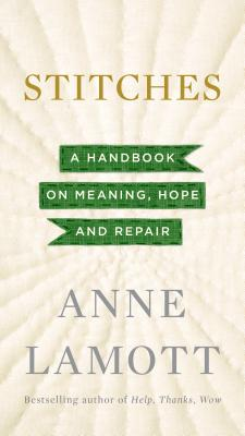 Stitches: A Handbook on Meaning, Hope and Repair Cover Image