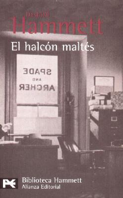 El Halcon Maltes = The Maltese Falcon Cover Image