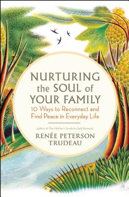 Nurturing the Soul of Your Family Cover