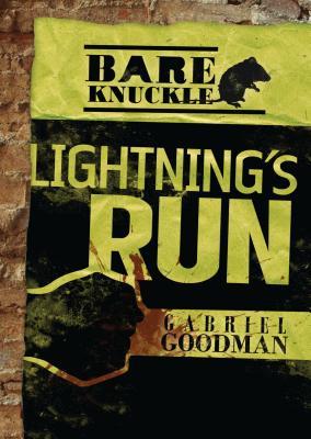Lightning's Run (Bareknuckle) Cover Image