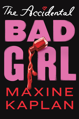 Cover for The Accidental Bad Girl
