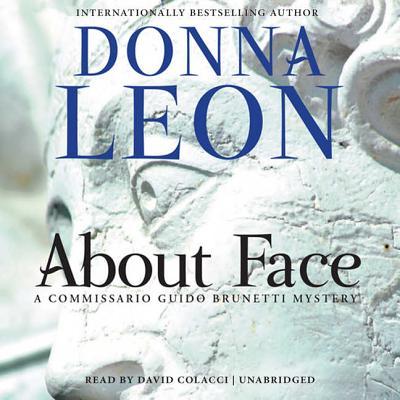 About Face Lib/E (Commissario Guido Brunetti Mysteries (Audio) #18) Cover Image