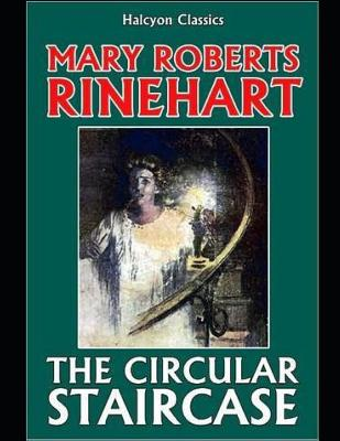 The Circular Staircase (Annotated) Cover Image