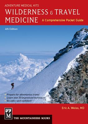 Wilderness & Travel Medicine: A Comprehensive Guide, 4th Edition Cover Image