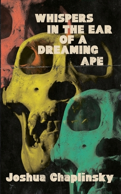 Whispers in the Ear of a Dreaming Ape Cover Image