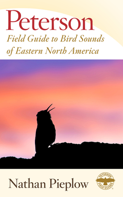 Peterson Field Guide to Bird Sounds of Eastern North America (Peterson Field Guides) Cover Image