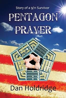 Pentagon Prayer: Story of a 9/11 Survivor Cover Image