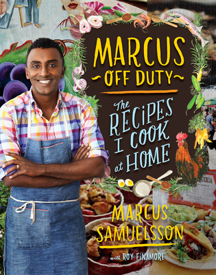 Marcus Off Duty: The Recipes I Cook at Home Cover Image