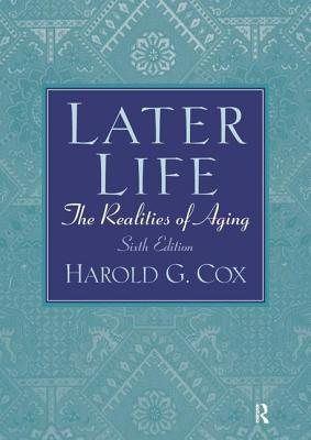Later Life: The Realities of Aging Cover Image