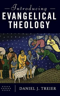 Introducing Evangelical Theology Cover Image