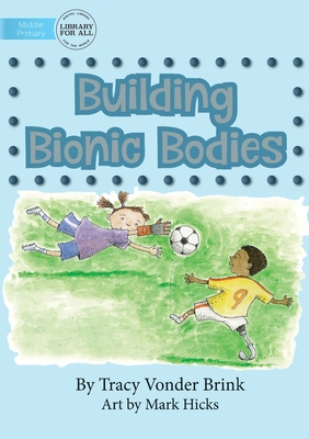 Building Bionic Bodies Cover Image