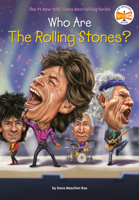 Cover for Who Are the Rolling Stones? (Who Was?)