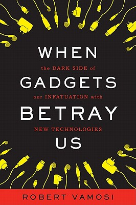 When Gadgets Betray Us Cover