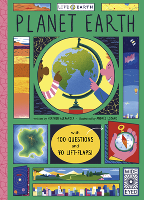 Life on Earth: Planet Earth: with 100 Questions and 70 Lift-Flaps! Cover Image