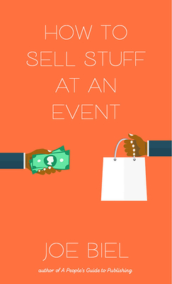 How to Sell Stuff at an Event (Good Life) Cover Image